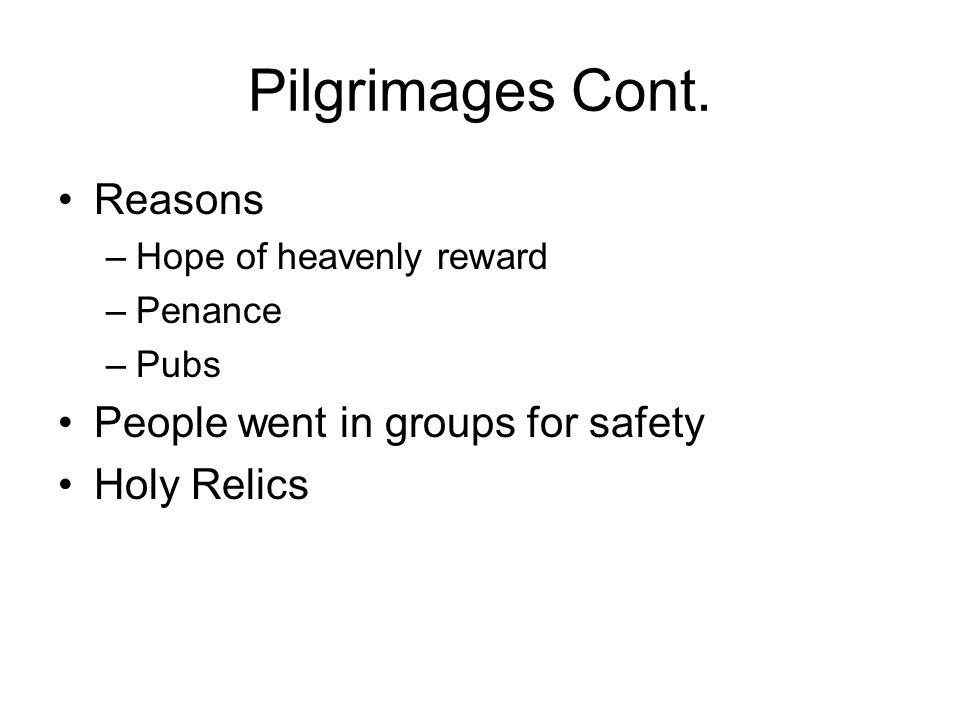 Pilgrimages Cont.