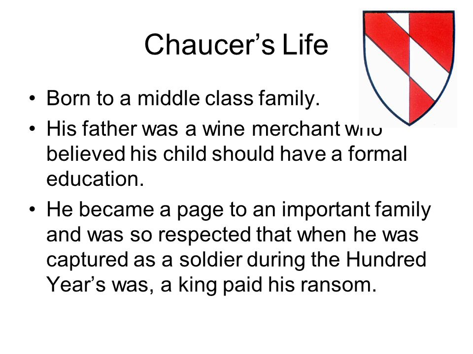 Chaucer was one of the first writers to be buried in the Poets' Corner in Westminster Abbey.