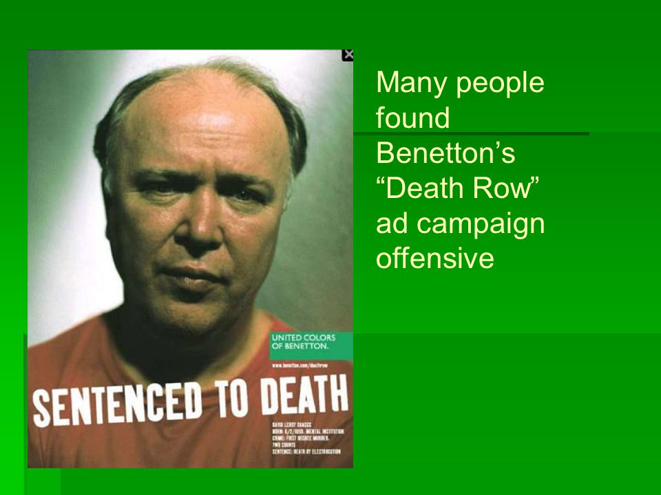"""Many people found Benetton's """"Death Row"""" ad campaign offensive"""
