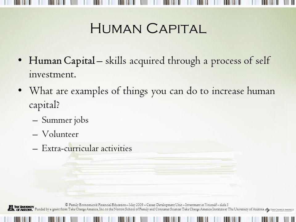 © Family Economics & Financial Education – May 2009 – Career Development Unit – Investment in Yourself - slide14 Funded by a grant from Take Charge America, Inc.
