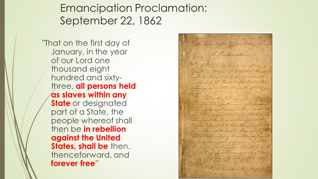 Emancipation Proclamation: September 22, 1862