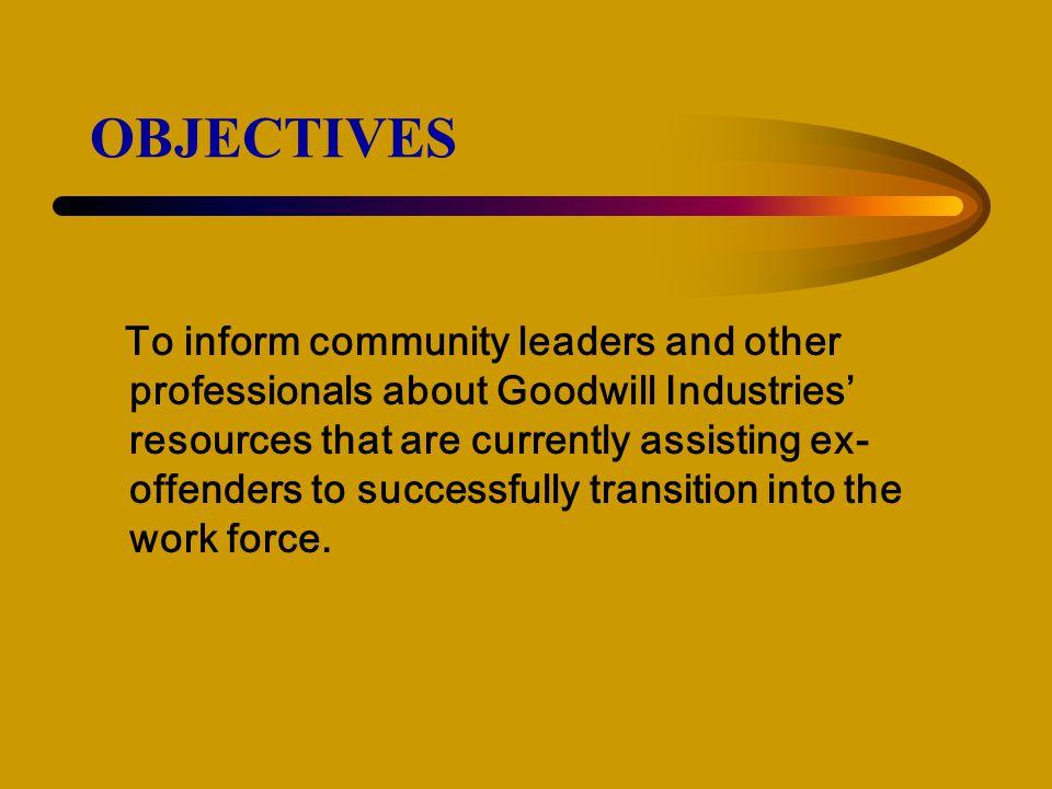 "Goodwill Industries of Central North Carolina, Inc. ""I was in prison…"" Staff: Presented By: Otis B. Robinson Sr., CWDP Job Development Retention Speci"