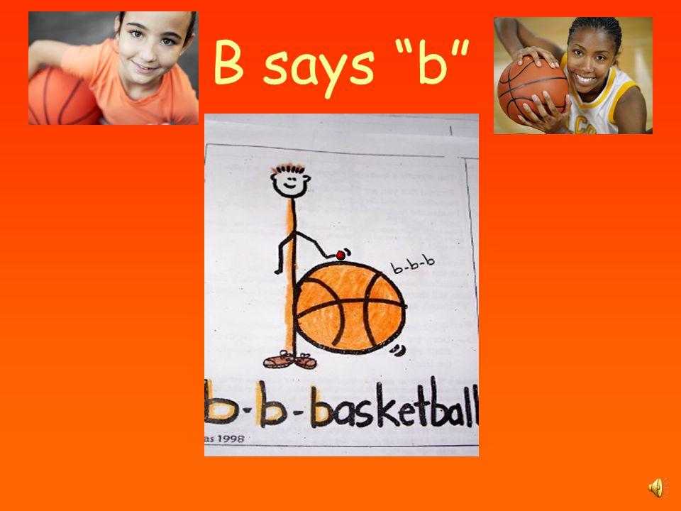 B says b