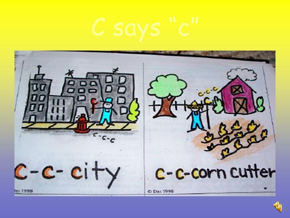 C says c