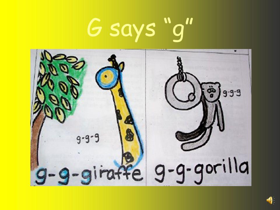 G says g