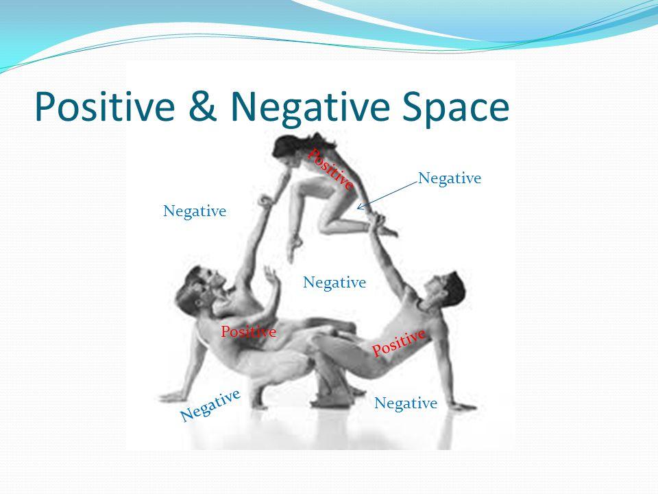 Positive & Negative Space Negative Positive Negative
