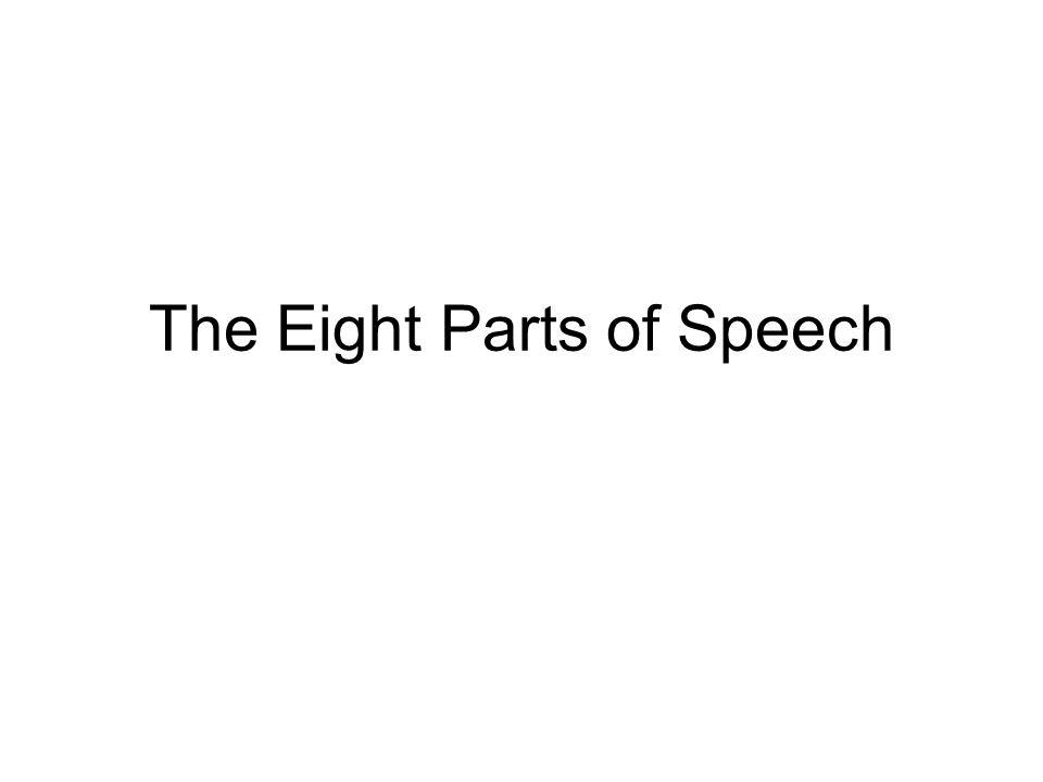 The Eight Parts of Speech