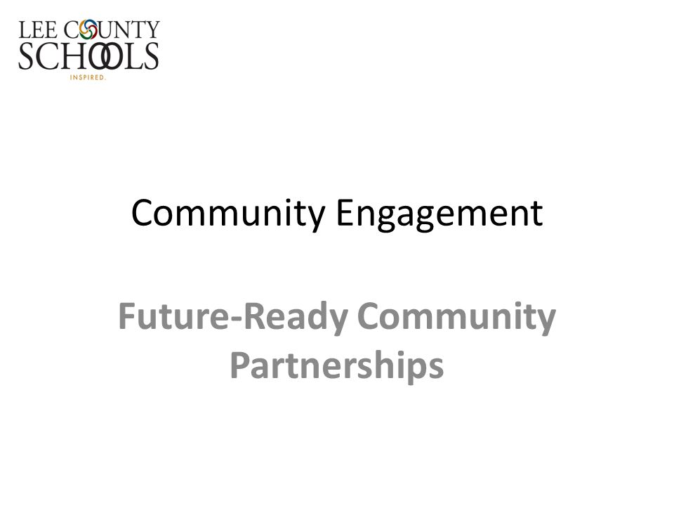 Community Engagement Future-Ready Community Partnerships