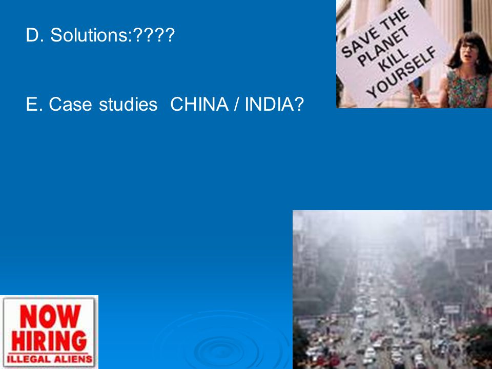 D. Solutions: E. Case studies CHINA / INDIA