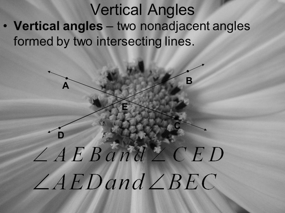 Linear Pair A linear pair – a pair of adjacent angles whose non-common sides are opposite rays.