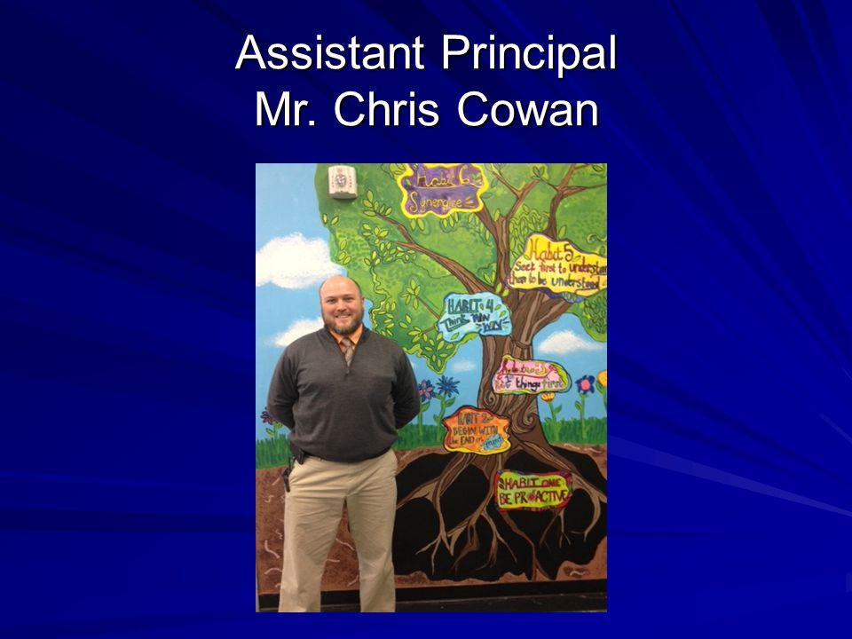 Assistant Principal Mr. Chris Cowan
