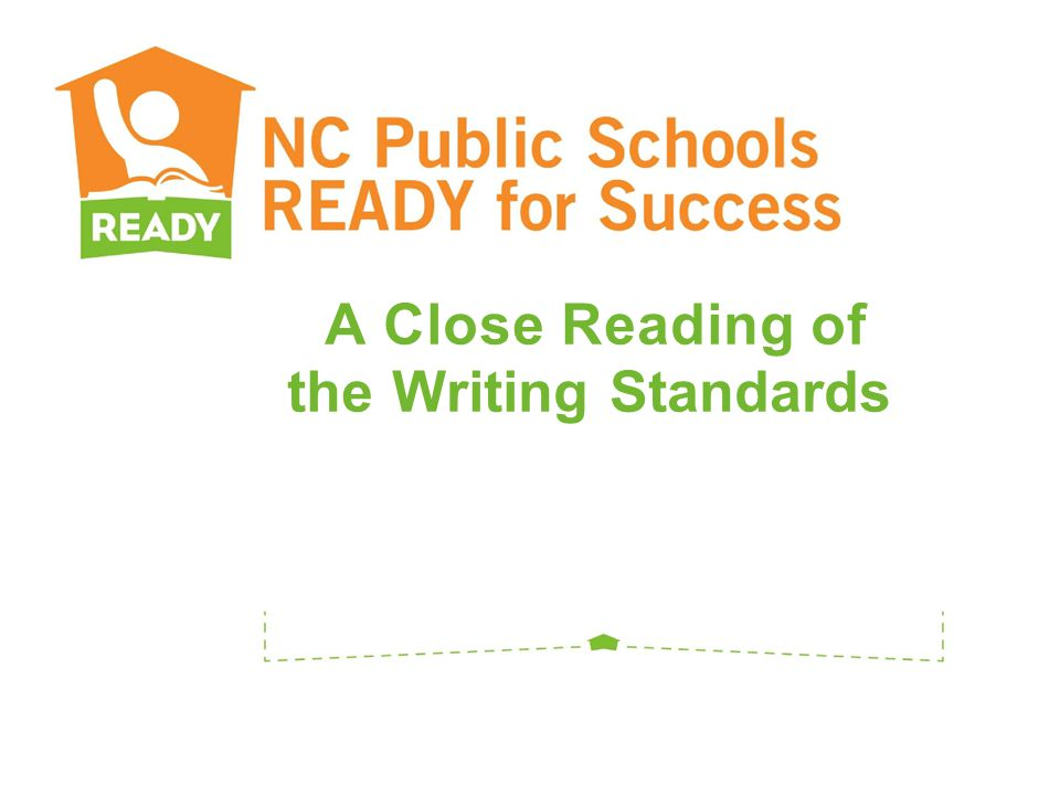 A Close Reading of the Writing Standards