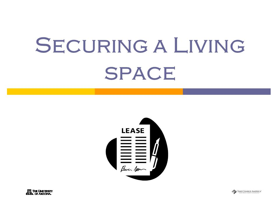 1.9.5.G1 © Family Economics & Financial Education – November 2005 – Housing Unit – Securing a Living Space – Slide 2 Funded by a grant from Take Charge America, Inc.
