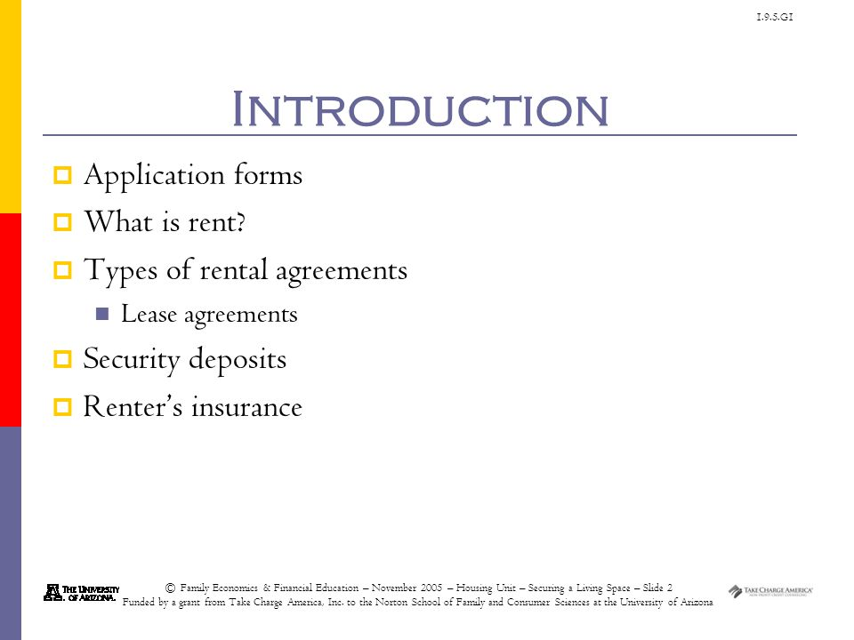 1.9.5.G1 © Family Economics & Financial Education – November 2005 – Housing Unit – Securing a Living Space – Slide 13 Funded by a grant from Take Charge America, Inc.