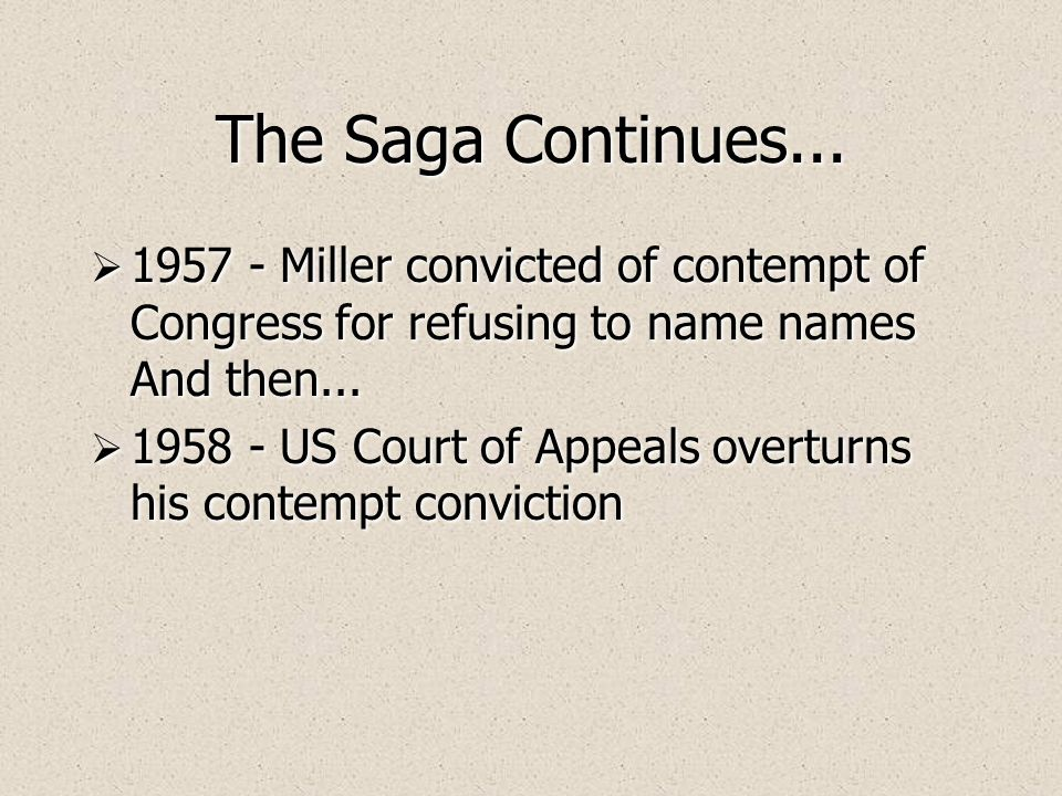 Miller's Legal Troubles  Suspected of being a Communist sympathizer  Death seen as un-American  Miller has troubles with the HUAC/McCarthy  1953 -
