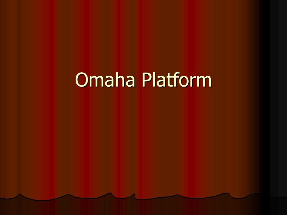 Omaha Platform