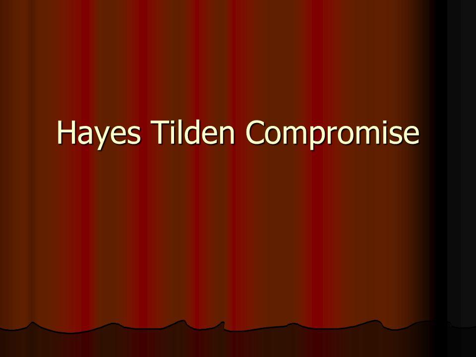 Hayes Tilden Compromise
