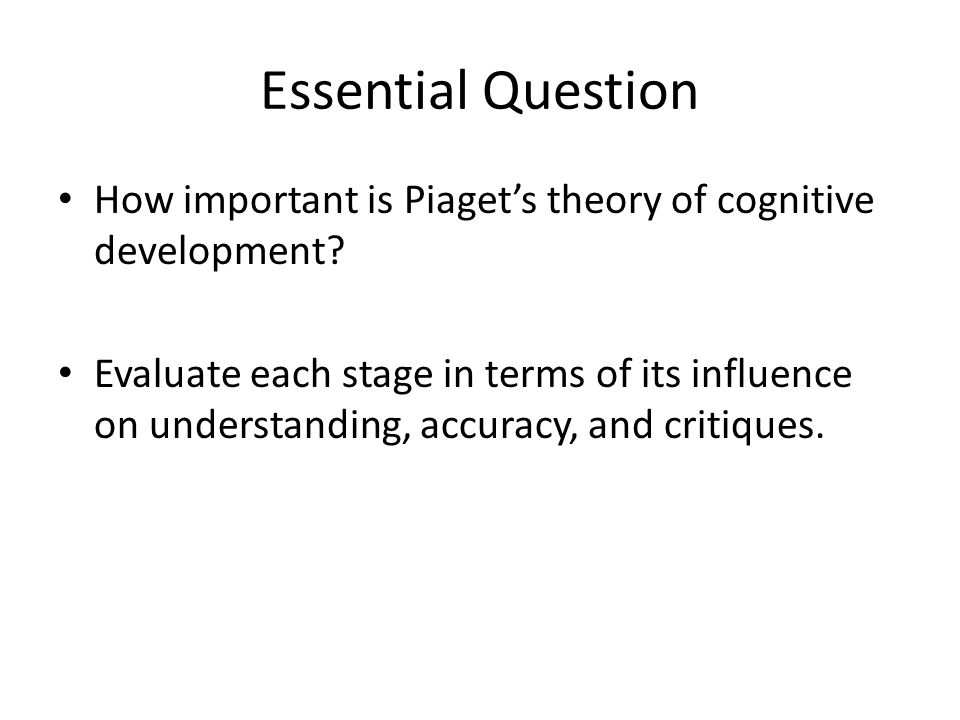 Piaget Early 1900s—constructivism.Much different understanding of human mind—he argued what.