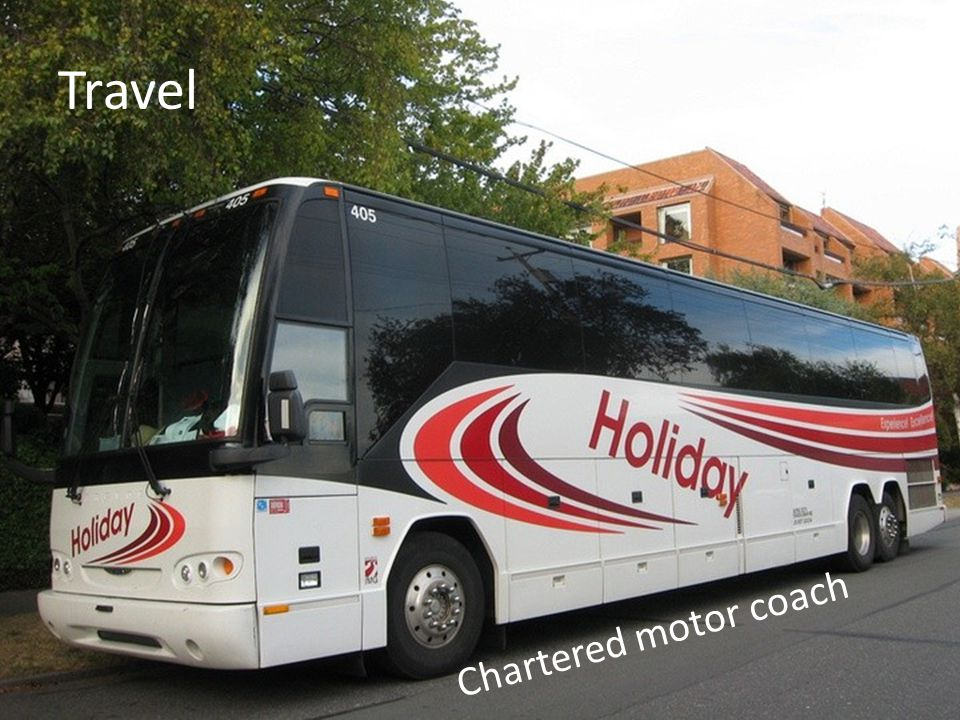 Travel Chartered motor coach