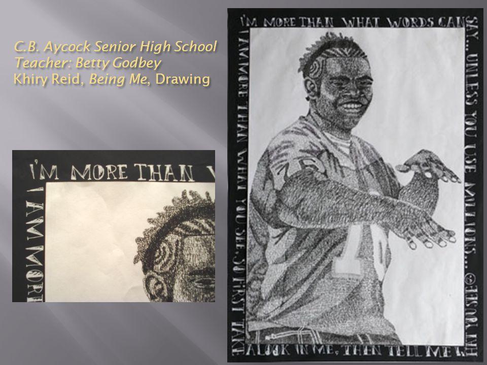 C.B. Aycock Senior High School Teacher: Betty Godbey Khiry Reid, Being Me, Drawing