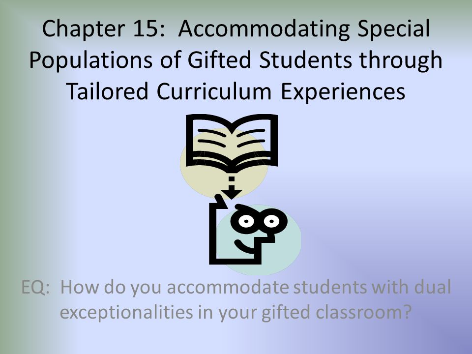 General Notes Gifted students are a heterogeneous group of learners within a high threshold level of general and specific ability.
