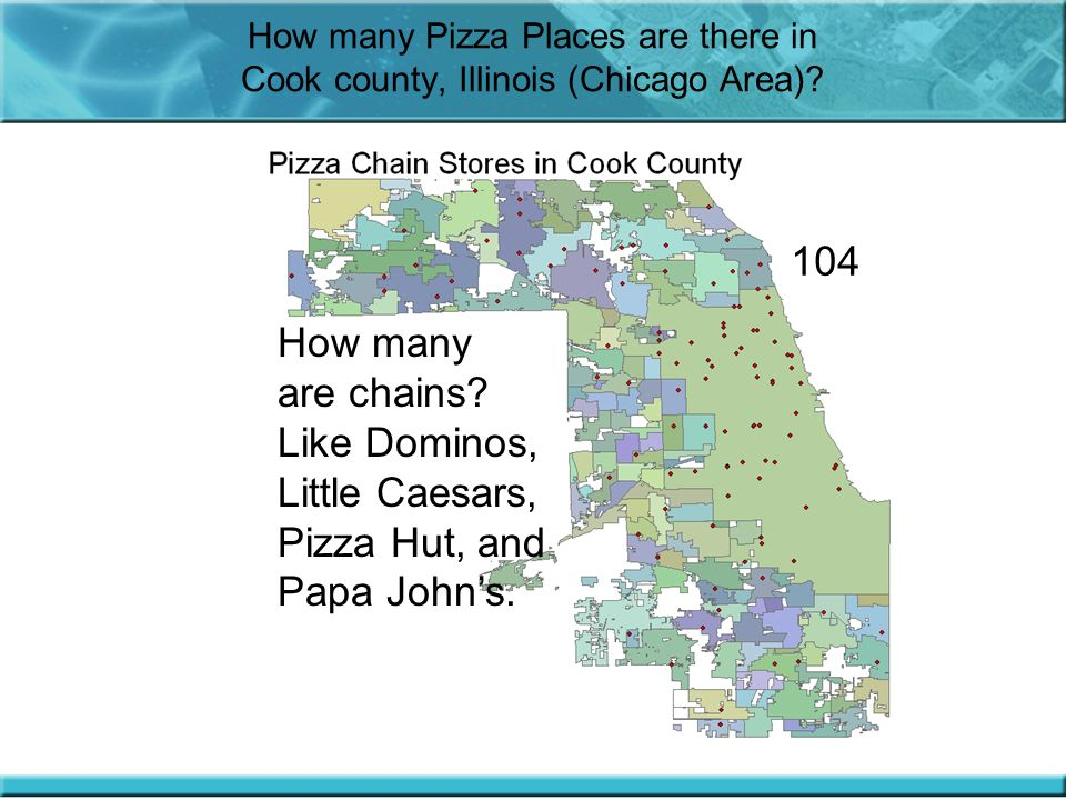 How many Pizza Places are there in Cook county, Illinois (Chicago Area).