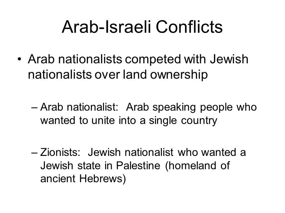Arab-Israeli Conflicts-cont.