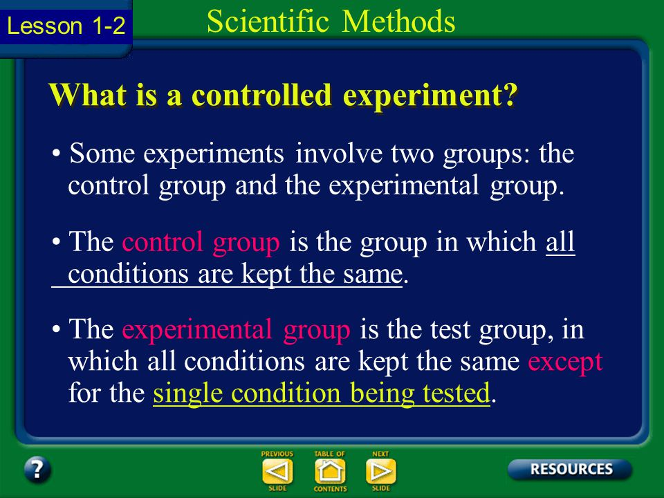 Section 1.2 Summary – pages 11-18 An experiment is an investigation that tests a hypothesis by the process of collecting information under controlled