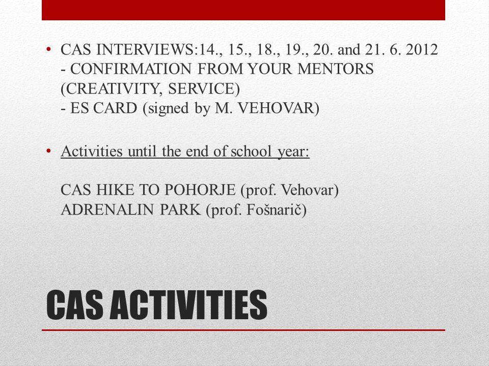 CAS ACTIVITIES CAS INTERVIEWS:14., 15., 18., 19., 20.