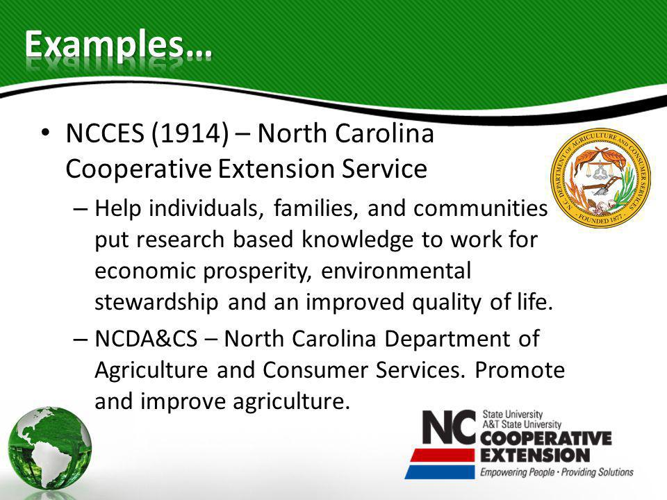 NCCES (1914) – North Carolina Cooperative Extension Service – Help individuals, families, and communities put research based knowledge to work for eco