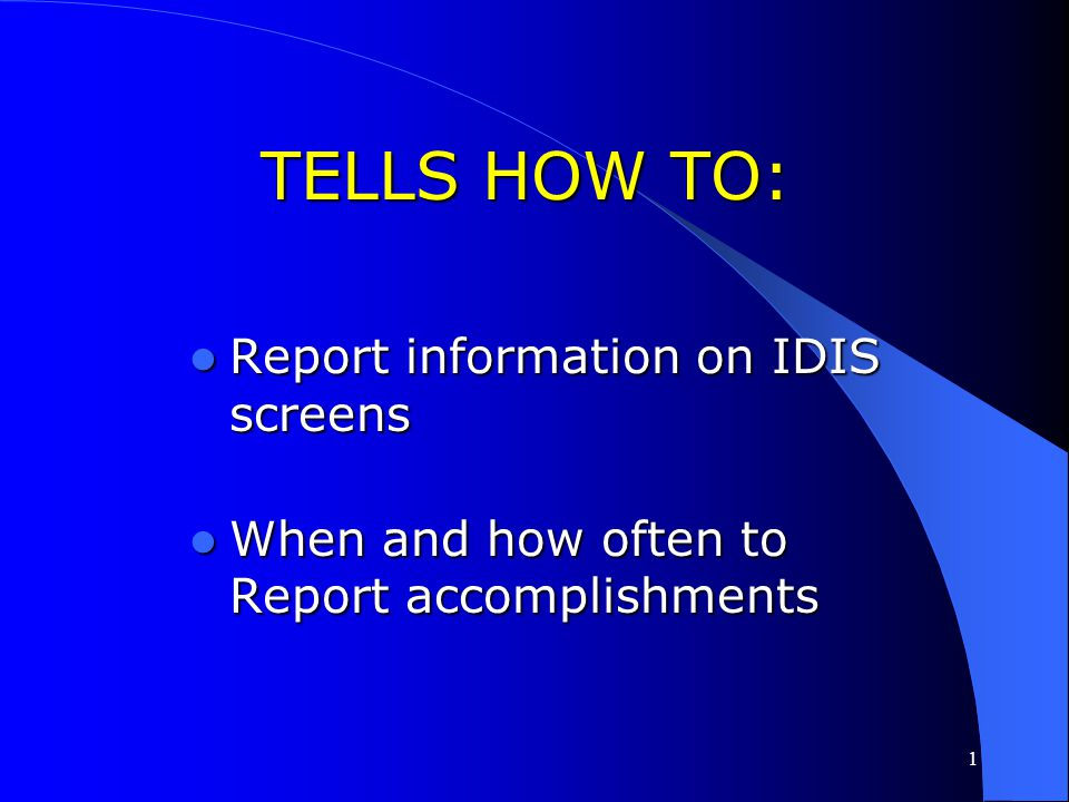 133 7. Read Guidance for Reporting IDIS Accomplishments at: www.hud.gov/offices/cpd/ communitydevelopment/cleanup/guida nce/index.cfm