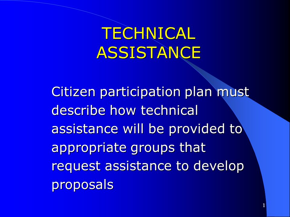 1 MEETINGS AND RECORD AVAILABILITY / ACCESS Citizen participation plan must provide reasonable and timely access to local meetings Citizen participati