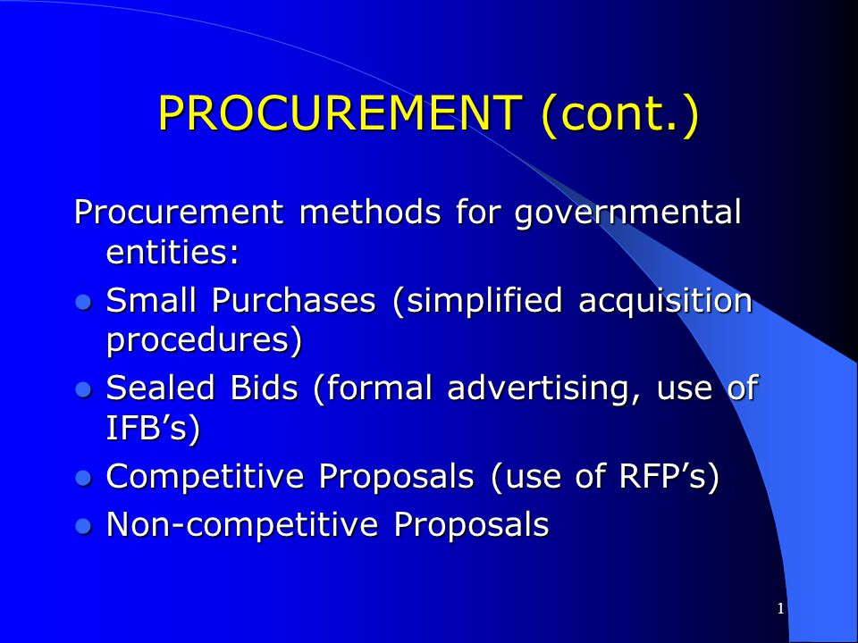 1 PROCUREMENT Procurement requirements for governments are at 24 CFR 85.36 Procurement requirements for governments are at 24 CFR 85.36 Procurement re