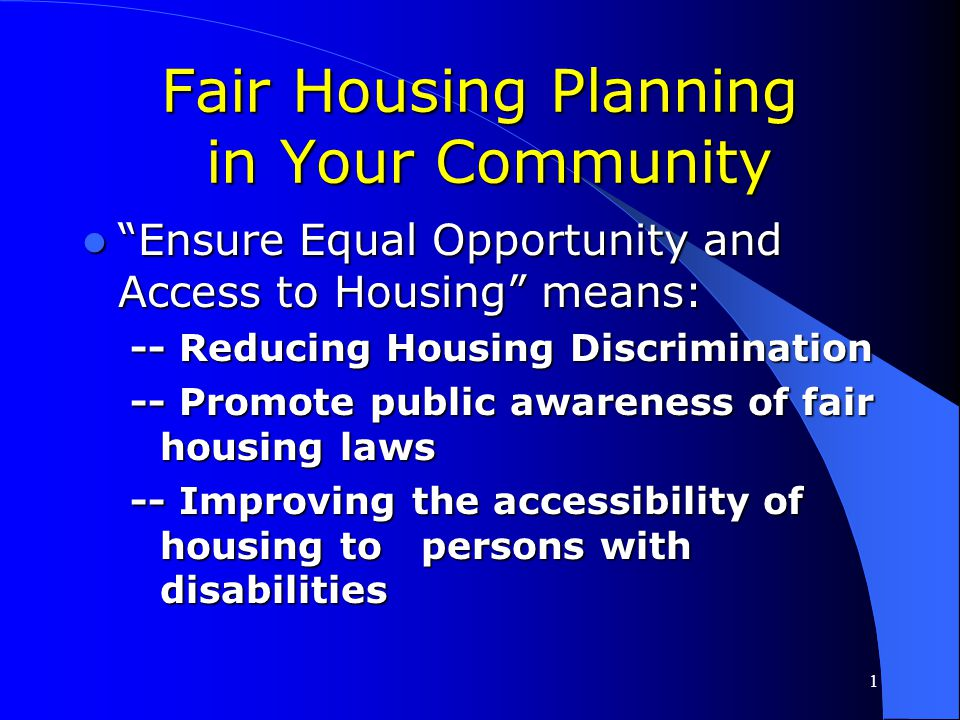 37 FAIR HOUSING PLANNING IN YOUR COMMUNITY Presenter: Pamela D.Walsh Director, Program Standards Division Office of Fair Housing and Equal Opportunity