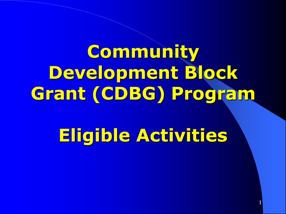 1 CDBG DESIGN CATEGORIES CDBG Characteristics CDBG Characteristics Local Considerations Local Considerations CDBG Management Issues CDBG Management Is