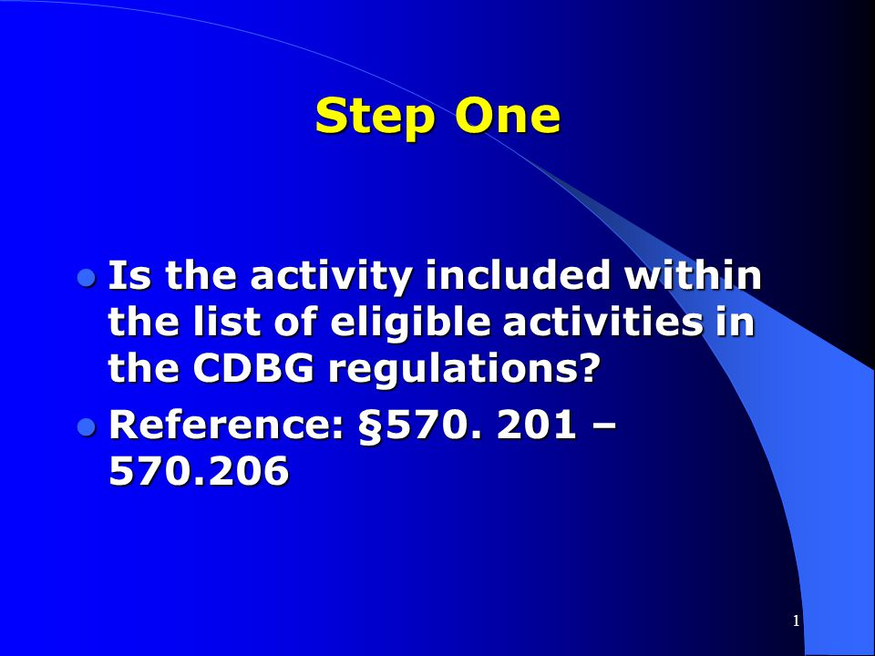 "1 ""6 Steps"" Determining Whether CDBG Can Assist an Activity"
