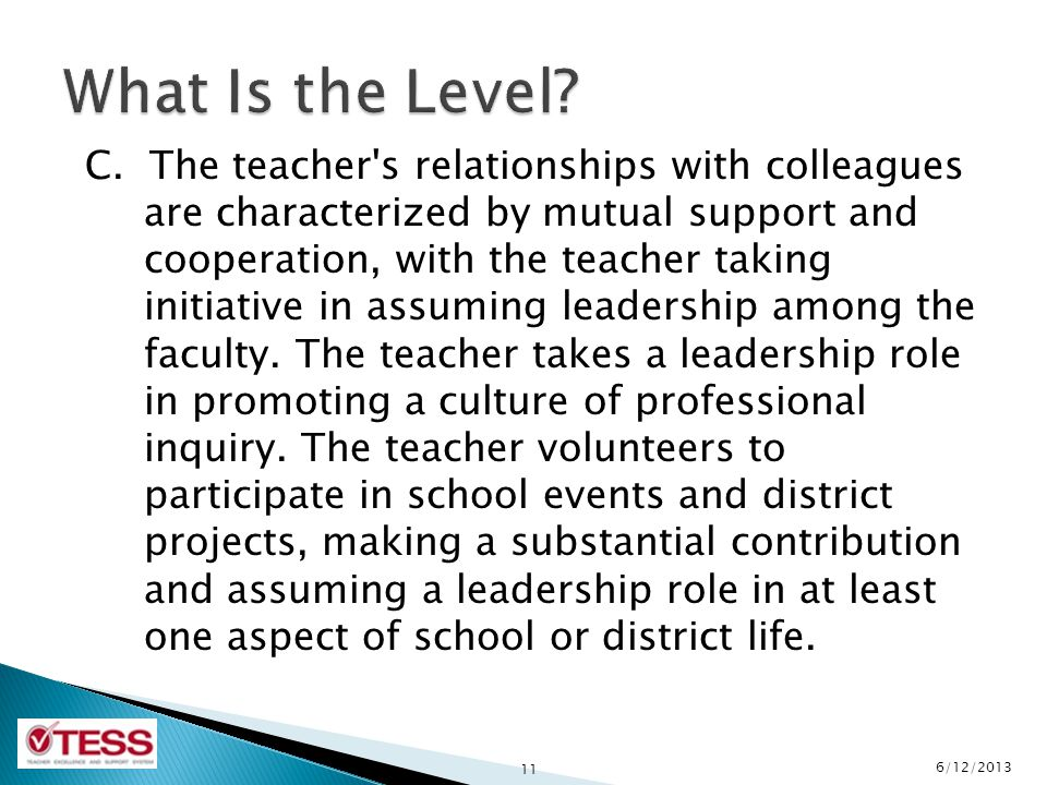 C. The teacher's relationships with colleagues are characterized by mutual support and cooperation, with the teacher taking initiative in assuming lea