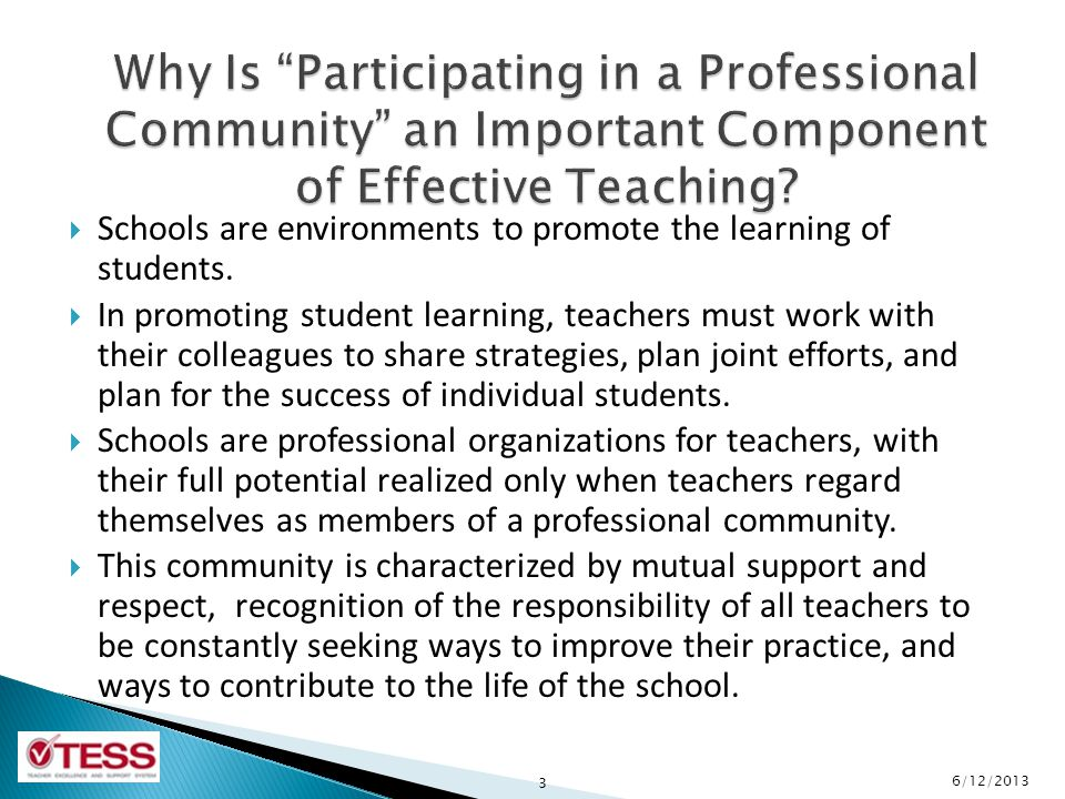  Schools are environments to promote the learning of students.