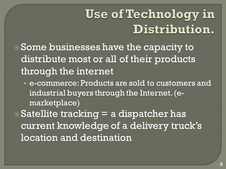 7 Use of Technology in Distribution.