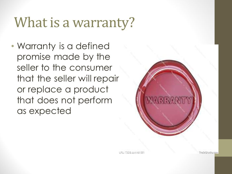 What is a warranty.