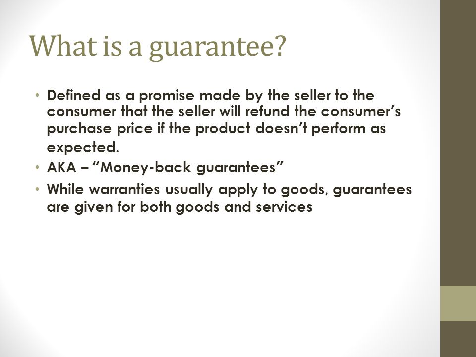 What is a guarantee.