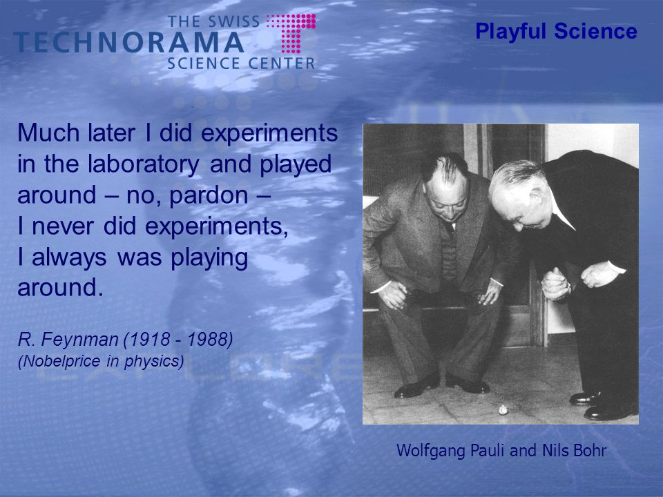 Experimental In the matter of physics, the first lessons should contain nothing but what is experimental and interesting to see.