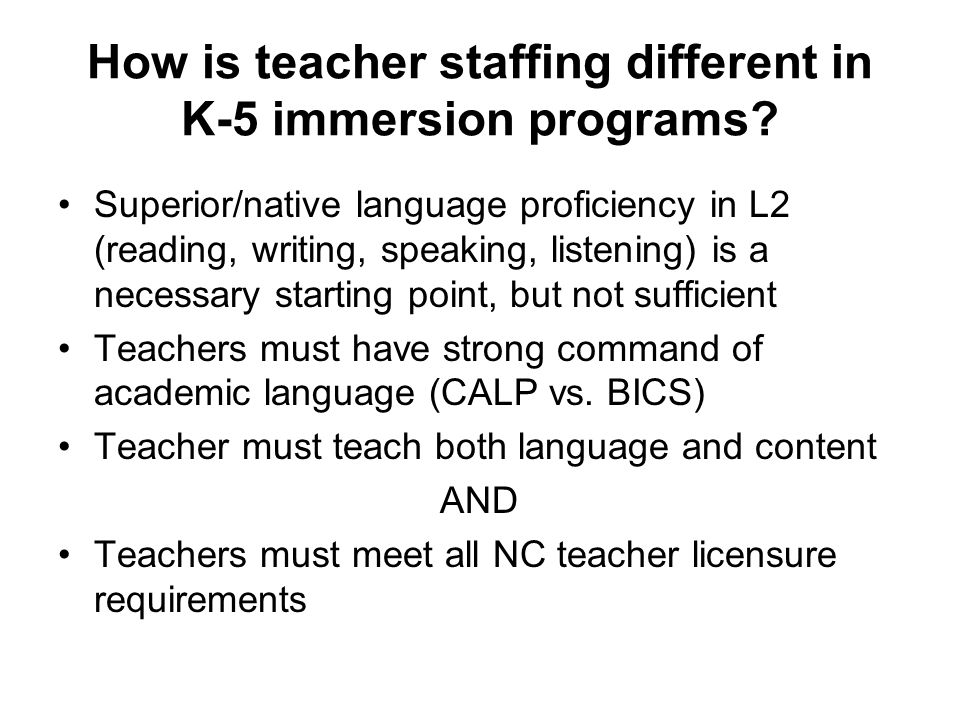 How is teacher staffing different in K-5 immersion programs.
