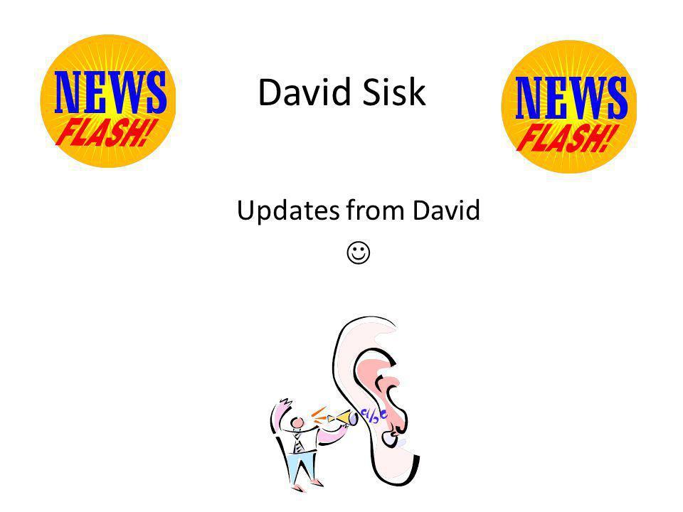 Updates from David David Sisk