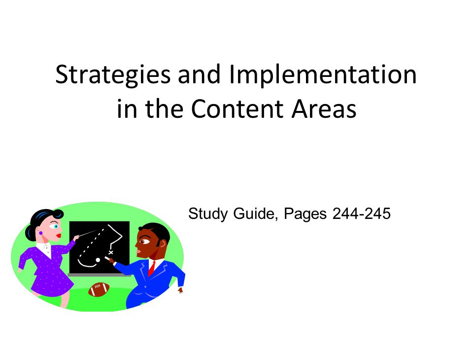 Strategies and Implementation in the Content Areas Study Guide, Pages 244-245
