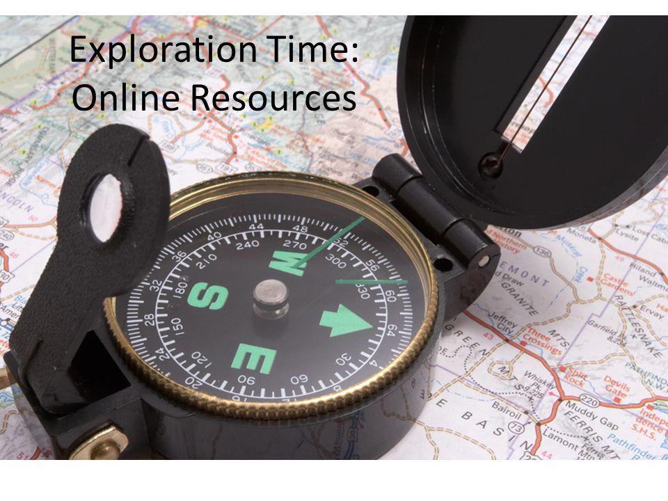 Exploration Time: Online Resources
