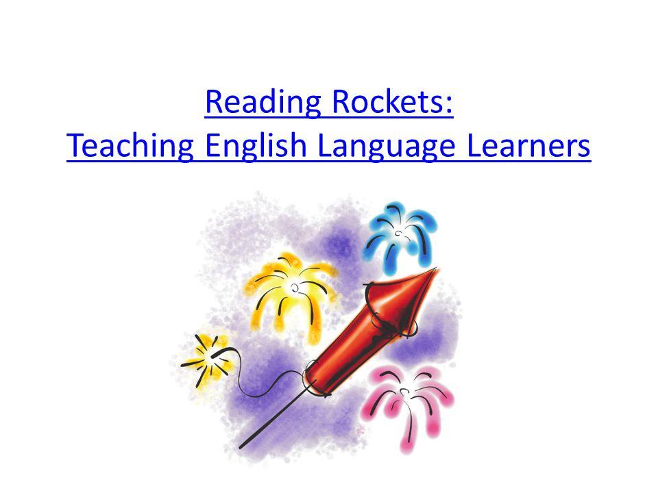 Reading Rockets: Teaching English Language Learners