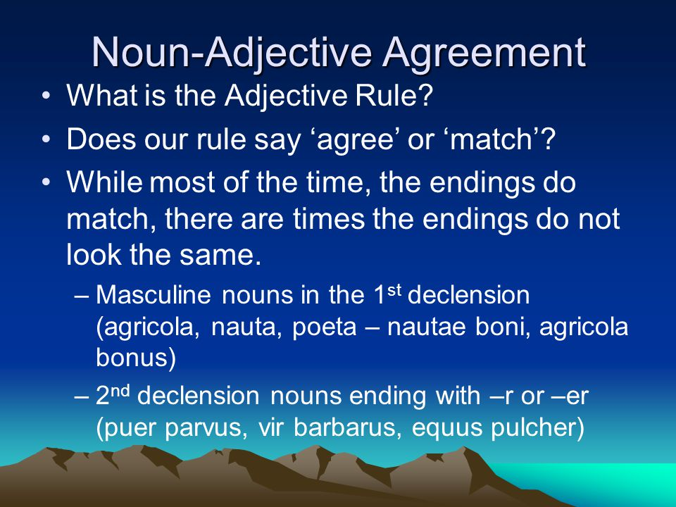 Nouns ending with –r or -er Nouns are listed with 2 parts.