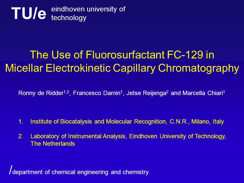 TU/e eindhoven university of technology / department of chemical engineering and chemistry FC-129 N-ethyl-N-[(heptadecafluorooctyl)sulfonyl]glycine, K salt [CAS 2991-51-7], Aldrich (Steinheim, Germany)