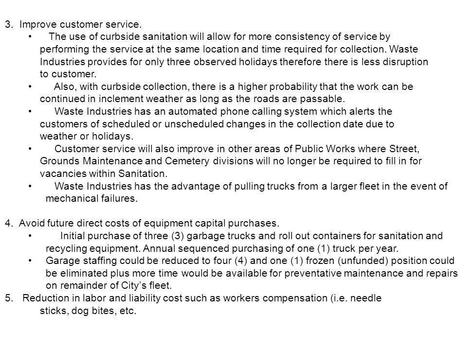 3. Improve customer service.